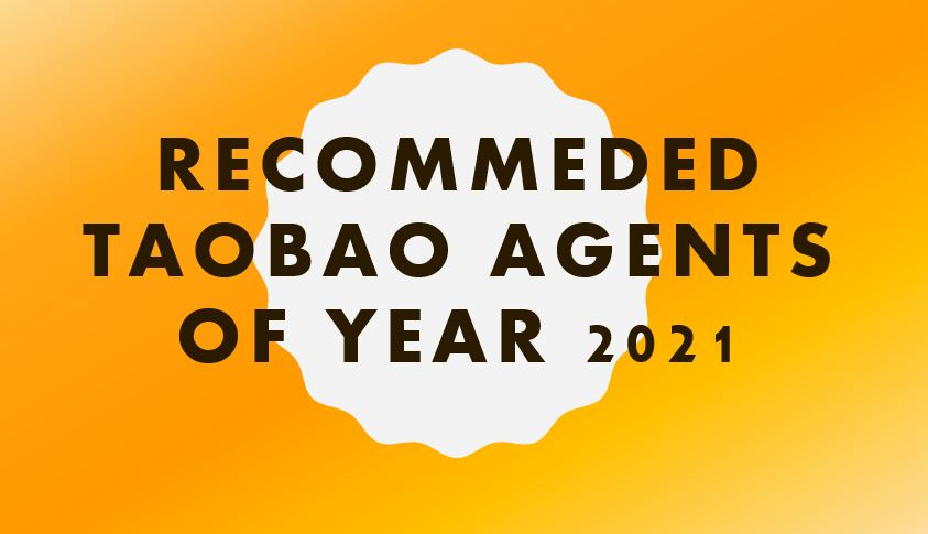 Recommeded Taobao agents of year 2021