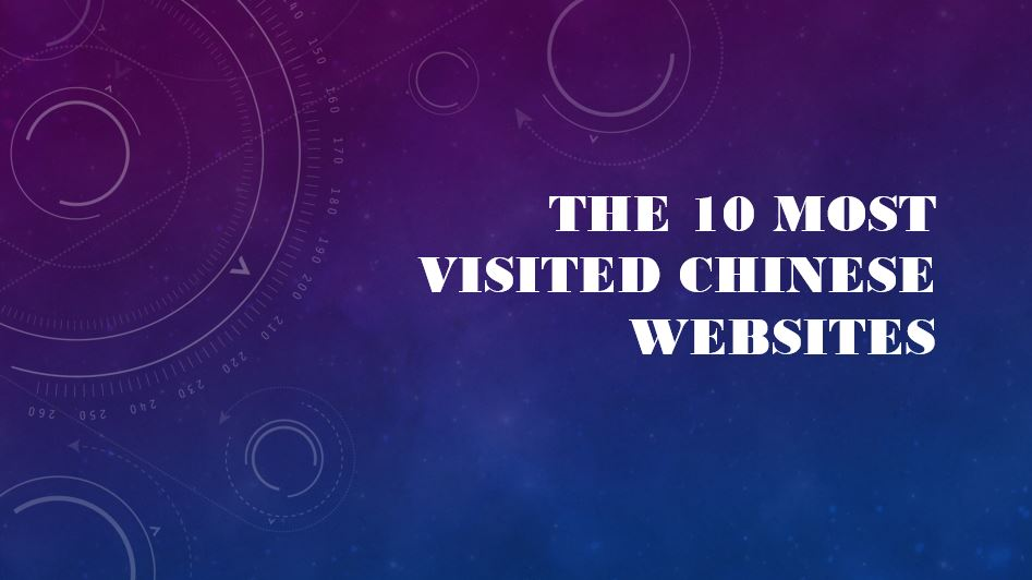 The 10 most visited chinese websites